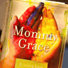 Mommy Grace - Erasing Your Mommy Guilt