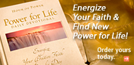 Power For Life Daily Devotional